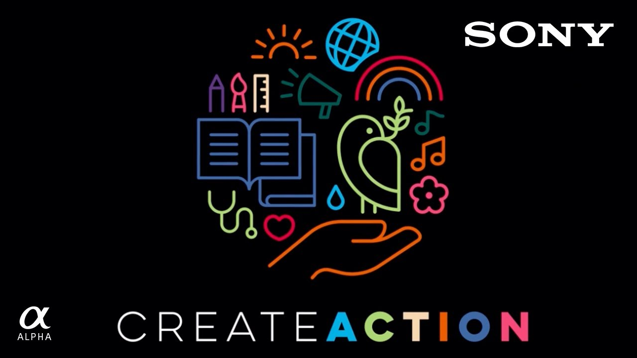 CREATE ACTION: Our Mission | Sony Alpha Universe - youtube
