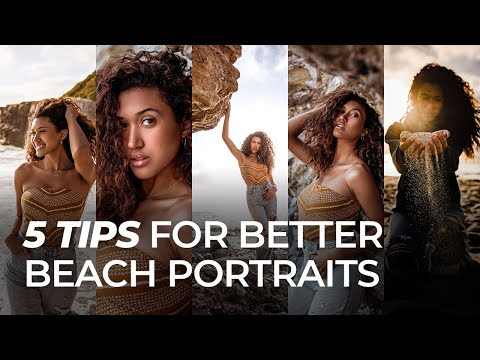 5 Tips for Better Beach Portraits | Master Your Craft - youtube