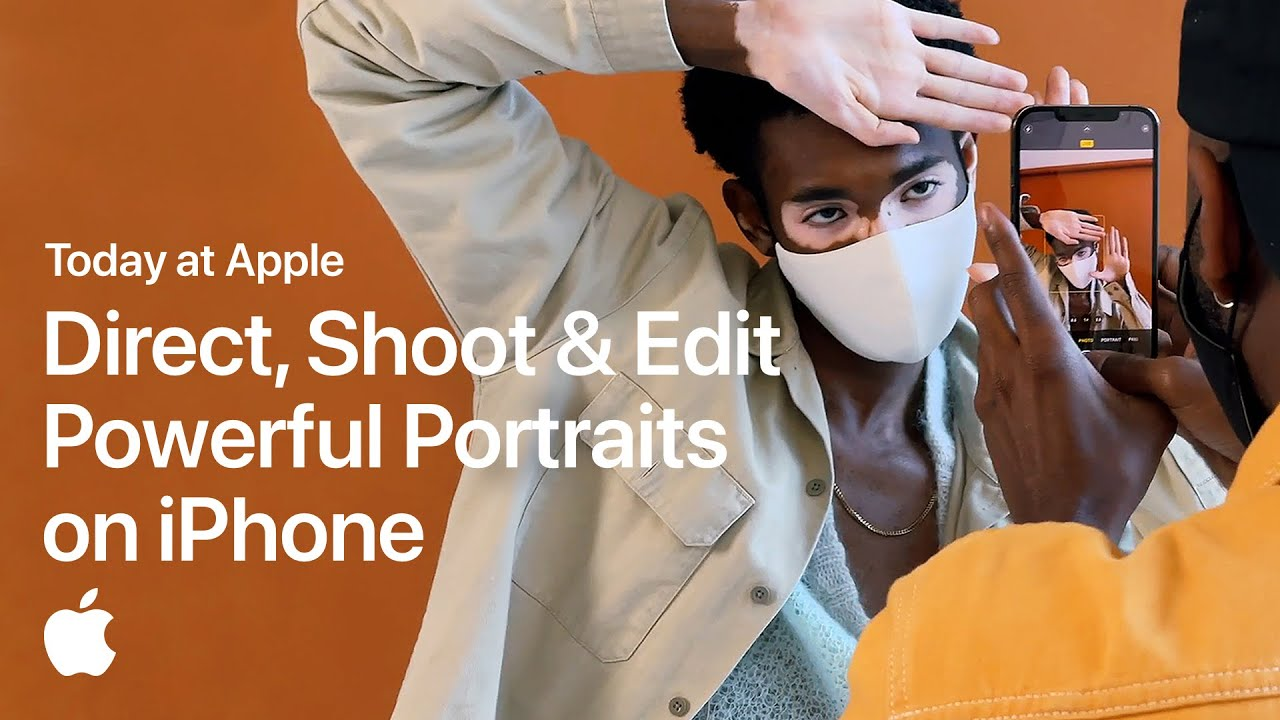 Direct, Shoot, and Edit Powerful Portraits on iPhone with Mark Clennon | Apple - youtube